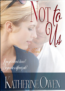 New eBook Cover for NOT TO US Novel