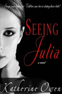 Seeing Julia - Katherine Owen